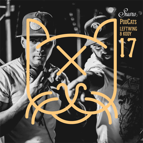 [Suara PodCats 017] Leftwing & Kody (Studio Mix)