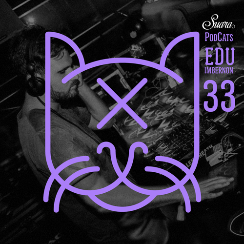 [Suara PodCats 033] Edu Imbernon @ Booom! Ibiza (Suara Party)