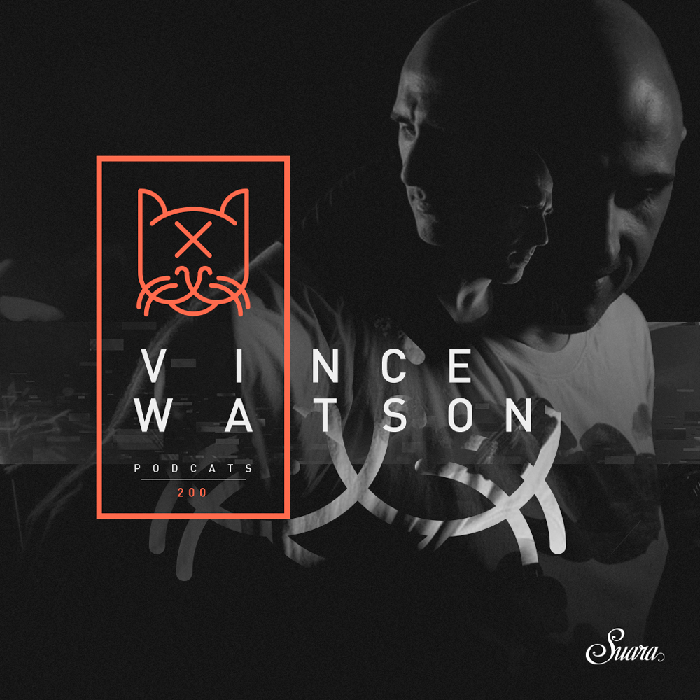 [Suara PodCats 200] Vince Watson @ Lanna Club (Spain)