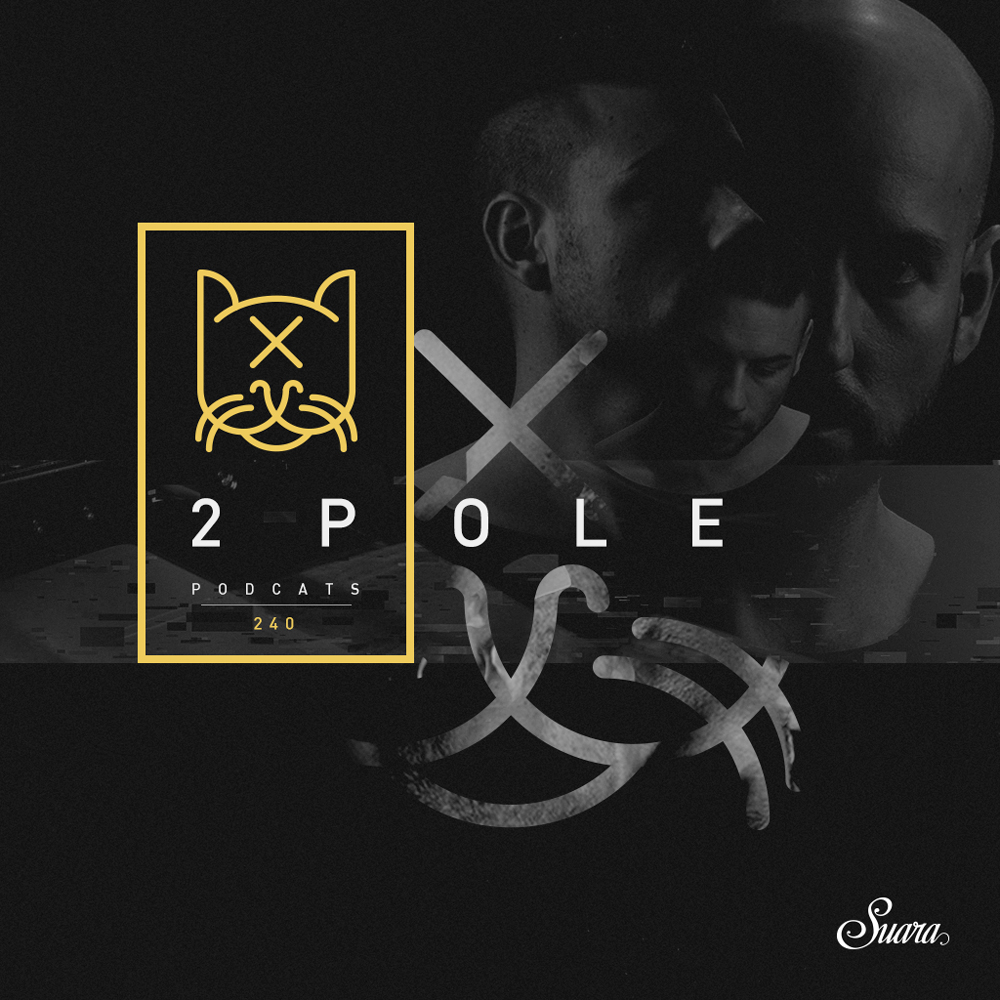 [Suara PodCats 240] 2pole (Studio Mix)
